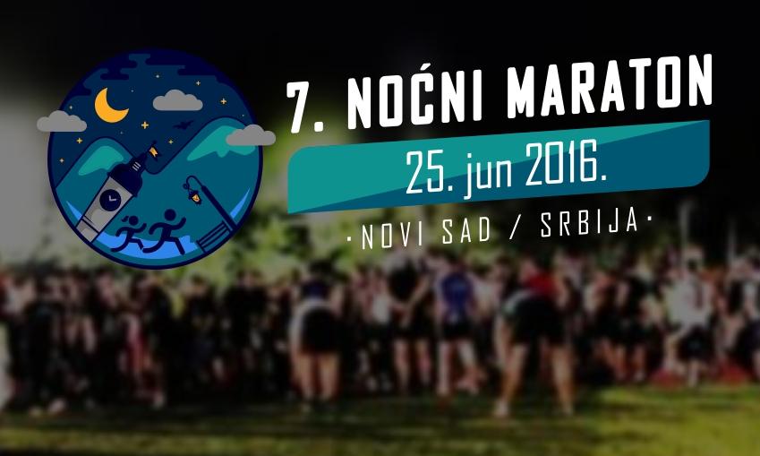 7. Noćni maraton 25. - 26. 06. 2016 Novi Sad održan je u